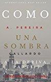 Book Cover Como una sombra a la deriva. Parte 2 (Spanish Edition)