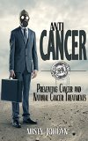 Book Cover Natural Ways to Prevent Cancer: The Simple Guide to Holistic Cancer Prevention and Staying Healthy