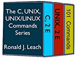 Book Cover The C, UNIX, and UNIX/Linux Commands Series