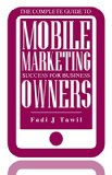 Book Cover The Complete Guide To Mobile Marketing Success For Business Owners