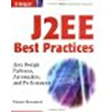 Book Cover J2EE Best Practices: Java Design Patterns, Automation, and Performance by Broemmer, Darren [Wiley, 2002] (Paperback) [Paperback]