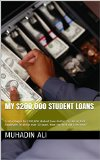 Book Cover Student loans nightmares.  Two hundred thousand in loans debt.: From refugee to TWO HUNDRED THOUSAND student loan debtor to CEO of 150 Employees in a little ... over 10 years. How the heck did i get here?