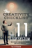 Book Cover The Creativity Checklist: The 11 Step System That Instantly Pulls Million Dollar Ideas Out Of Your Head