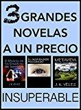 Book Cover 3 Grandes Novelas a un Precio Insuperable: El Misterio de los Creadores de Sombras, El Inspirador Mejorado y Metavida (Spanish Edition)