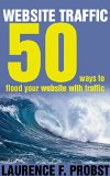 Book Cover Website Traffic: 50 Ways To Flood Your Website With Traffic