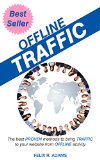 Book Cover Offline Traffic: The Best Proven Methods to Bring Traffice to Your Website From Offline Activity