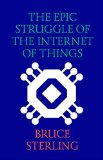 Book Cover The Epic Struggle of the Internet of Things