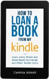 Book Cover How to Loan a Book from my Kindle: Loan, Lend, Share and Send Books to Friends and Other Kindle Users (Loan a Kindle Book)