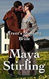 Book Cover Trent's Montana Bride (Sweet, clean Western Historical Romance)(Montana Ranchers and Brides series) (Montana Ranchers Brides Book 3)