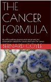 Book Cover THE CANCER FORMULA: My wife's and my journey with cancer and my observations about the causes and cures for cancer
