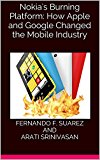 Book Cover Nokia's Burning Platform: How Apple and Google Changed the Mobile Industry