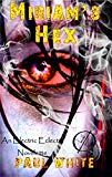 Book Cover Miriam's Hex: An Electric Eclectic book