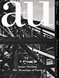 Book Cover a+u 15:06: James Stirling - The Meanings of Form  (Japanese and English Edition)