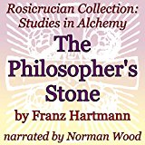 Book Cover The Philosopher's Stone: Rosicrucian Collection: Studies in Alchemy
