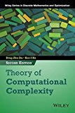 Book Cover Theory of Computational Complexity (Wiley Series in Discrete Mathematics and Optimization) 2nd edition by Du, Ding-Zhu, Ko, Ker-I (2014) Hardcover