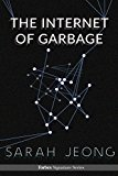 Book Cover The Internet Of Garbage