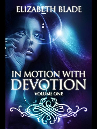 In Motion With Devotion