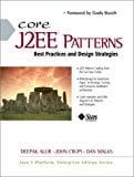 Book Cover Core J2EE Patterns: Best Practices and Design Strategies by Malks Dan Alur Deepak Crupi John (2001-06-26) Paperback