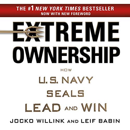 Book Cover Extreme Ownership: How U.S. Navy SEALs Lead and Win