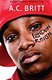 Book Cover London Reign by A. C. Britt (2007-09-11)