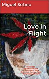 Book Cover Love in Flight: DISCOVERY Only who made love to his Darling in Black knows what the plow enjoys when plowing the Earth