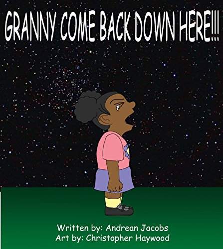 Book Cover Granny! Come Back Down Here!