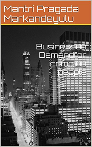 Business on Demand for common People