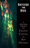Book Cover Stories Outside the Box: An Electric Eclectic Book