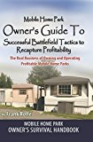 Book Cover Mobile Home Park Owner's Guide To Successful Battlefield Tactics to Recapture Profitability: The Real Business Of Owning and Operating Profitable Mobile Home Parks