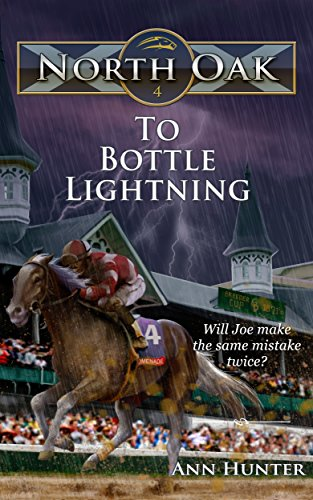 To Bottle Lightning (North Oak Book 4)
