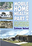 Book Cover Mobile Home Wealth Part 2: How to Become Even Wealthier Investing in Mobile Home Parks