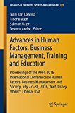 Book Cover Advances in Human Factors, Business Management, Training and Education: Proceedings of the AHFE 2016 International Conference on Human Factors, Business ... in Intelligent Systems and Computing)