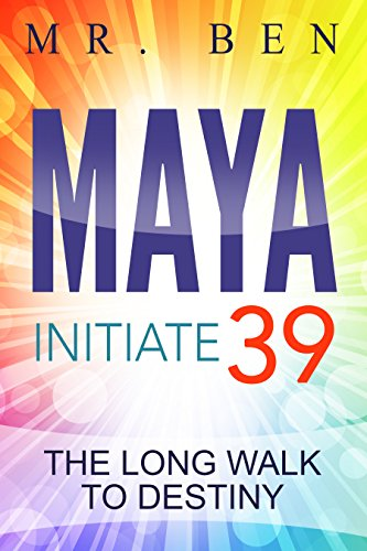 Book Cover MAYA Initiate 39: The Long Walk To Destiny