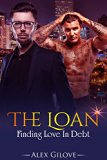 Book Cover The Loan: Gay Romance MM Story, Finding Love In Debt