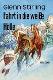 Book Cover Fahrt in die weiße Hölle: Western (German Edition)