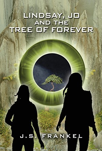 Lindsay, Jo and the Tree of Forever by J S Frankel (2014-09-17)