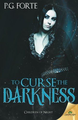 To Curse the Darkness by P.G. Forte (2015-12-22)
