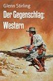 Book Cover Der Gegenschlag: Western (German Edition)