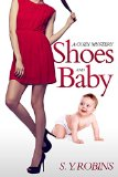 Book Cover MURDER MYSTERIES: Shoes and Baby (Cozy Mysteries Women Sleuth Short Story)