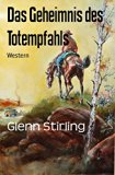 Book Cover Das Geheimnis des Totempfahls: Western (German Edition)