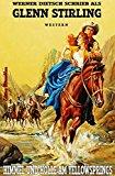 Book Cover Himmel und Hölle am Yellowsprings: Der berühmte Western-Zweiteiler in einem Buch: Die Pferderanch / Jagd auf Banditen (German Edition)