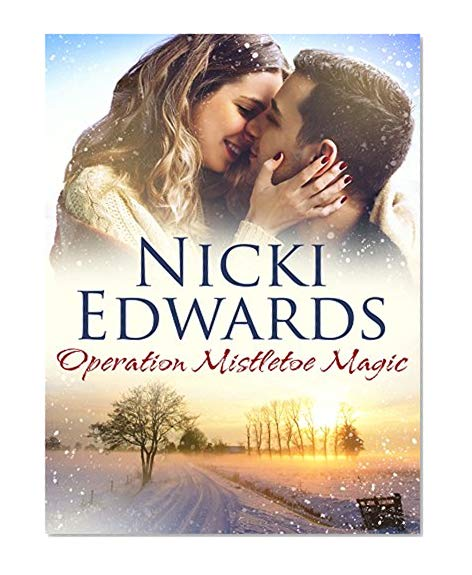 Operation Mistletoe Magic: An Escape to the Country Novella