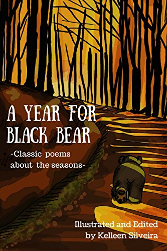 Book Cover A Year For Black Bear: Classic poems about the Seasons