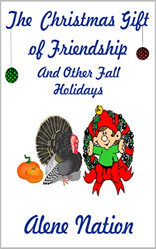 Christmas Gift: of Friendship