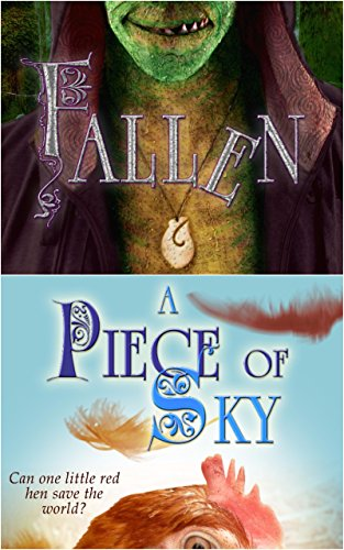 The Sky is Falling: A Crowns of the Twelve Duology -- A PIECE OF SKY & FALLEN