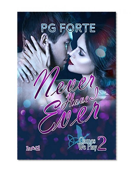 Never Have I Ever (Games We Play Book 2)