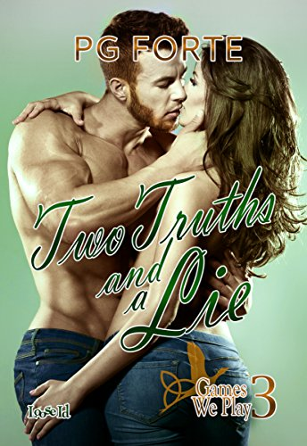 Two Truths and a Lie (Games We Play Book 3)