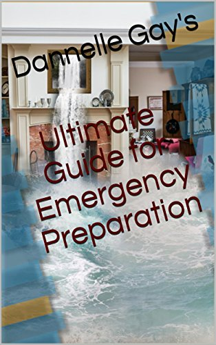 Ultimate Guide for Emergency Preparation