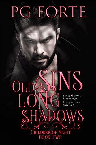 Old Sins, Long Shadows (Children of Night)