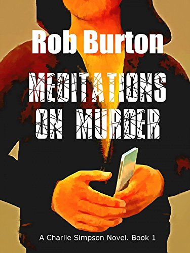 Book Cover Meditations on Murder: A Charlie Simpson Novel - Book 1.
